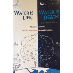 Water is Life, Water is Death - Subject to Research