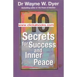 10 Secrets for Success and Inner Peace in life
