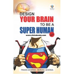 Design Your Brain To Be A Super Human