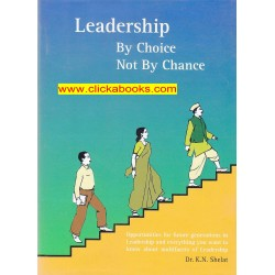 Leadership By Choice Not By Chance